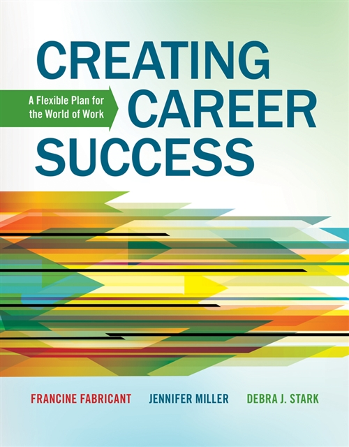 Creating Career Success : A Flexible Plan for the World of Work