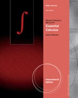 Student Solutions Manual, Intl. Metric Edition for Stewart's Essential  Calculus, International Metric Edition, 2nd