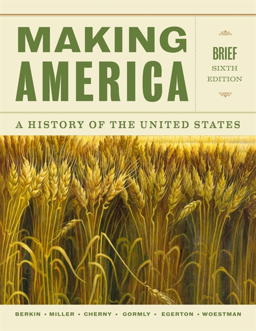 Making America : A History of the United States, Brief