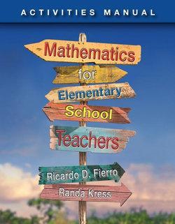 Activities Manual for Fierro's Mathematics for Elementary School  Teachers