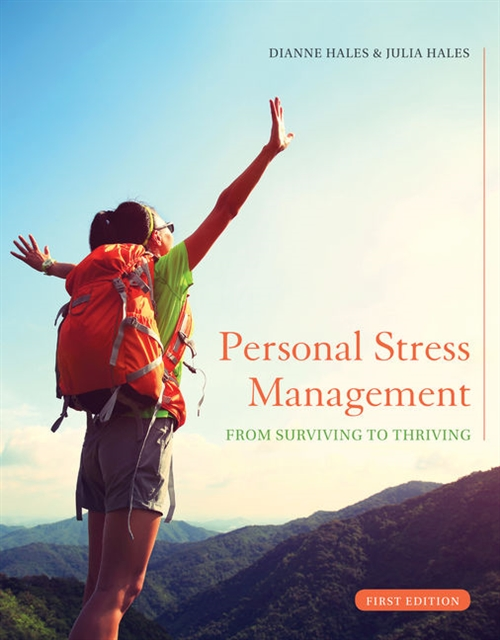 Personal Stress Management : Surviving to Thriving