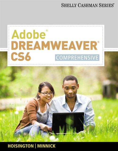Adobe Dreamweaver CS6 : Comprehensive