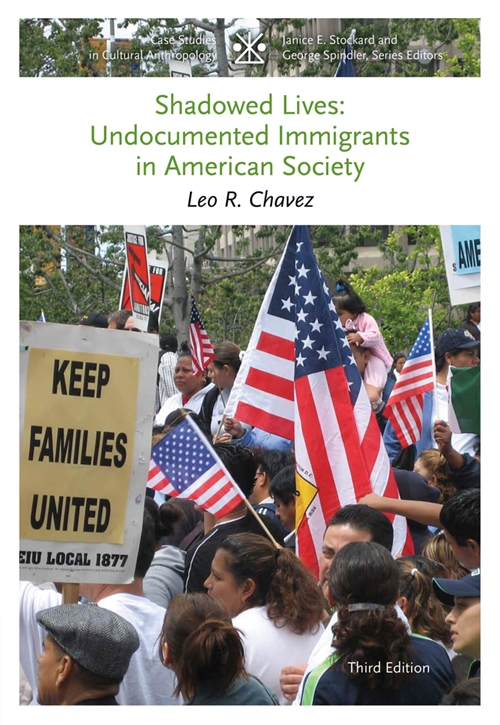 Shadowed Lives : Undocumented Immigrants in American Society