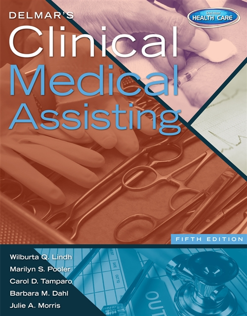 Study Guide for Lindh/Pooler/Tamparo/Dahl's Delmar's Clinical Medical  Assisting, 5th