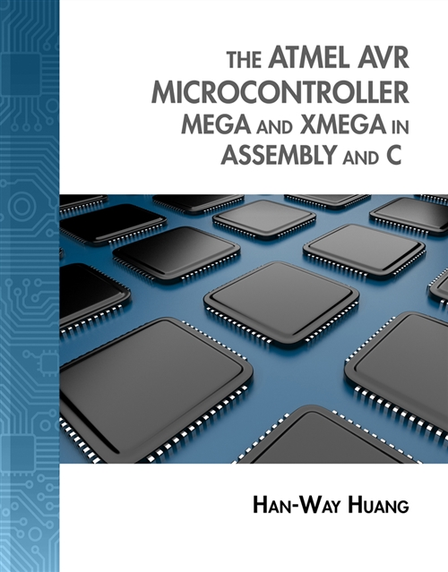 The Atmel AVR Microcontroller : MEGA and XMEGA in Assembly and C (with  Student CD-ROM)