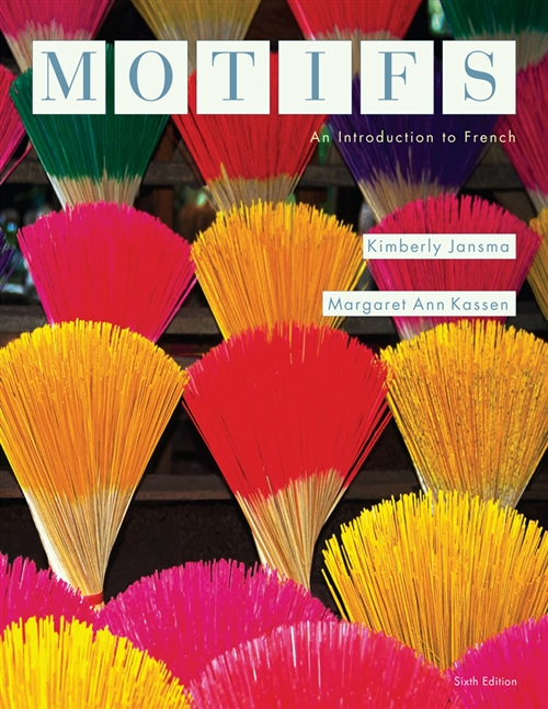Student Activity Manual for Jansma/Kassen's Motifs: An Introduction to  French, 6th