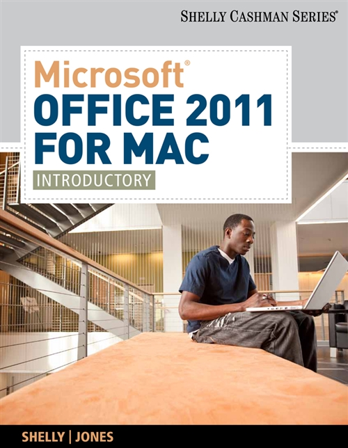 Microsoft� Office 2011 for Mac : Introductory