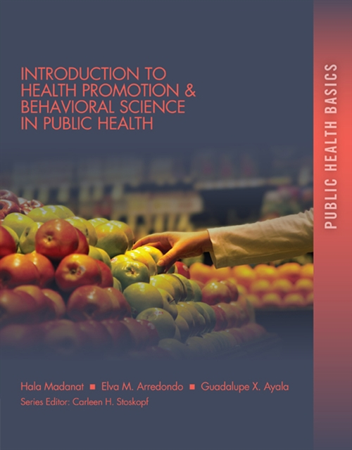 Introduction to Health Promotion & Behavioral Science in Public Health