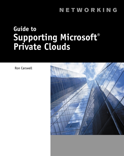 Guide to Supporting Microsoft� Private Clouds