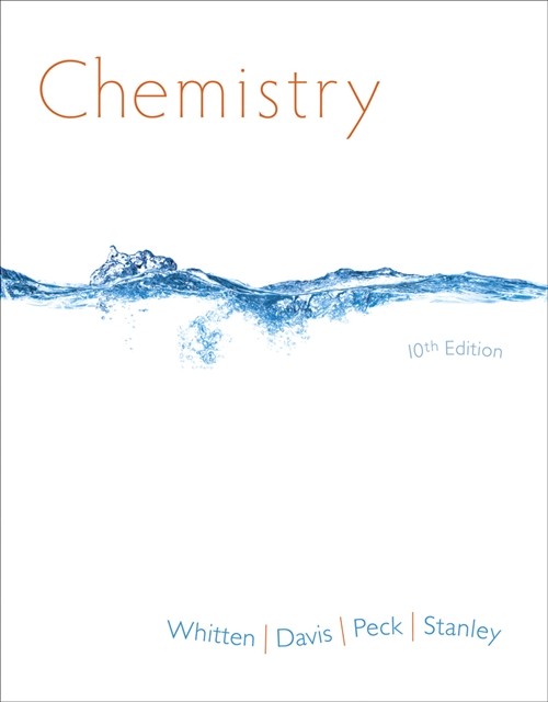 Study Guide for Whitten/Davis/Peck/Stanley's Chemistry, 10th