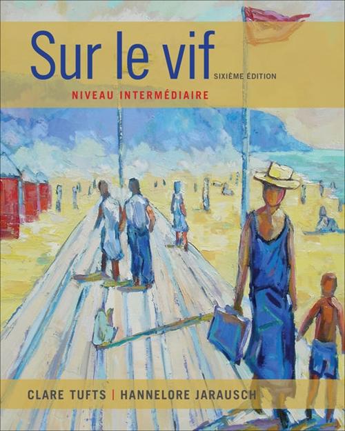 SAM for Tufts/Jarausch's Sur le vif: Niveau intermédiaire, 6th