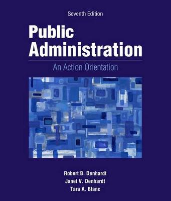 Public Administration : An Action Orientation, (with CourseReader 0-30:  Public Administration Printed Access Card)
