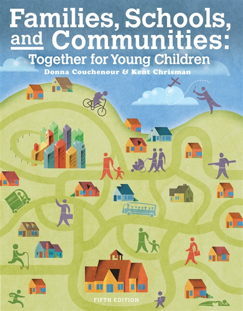 Cengage Advantage Books: Families, Schools and Communities : Together  for Young Children, Loose-leaf Version