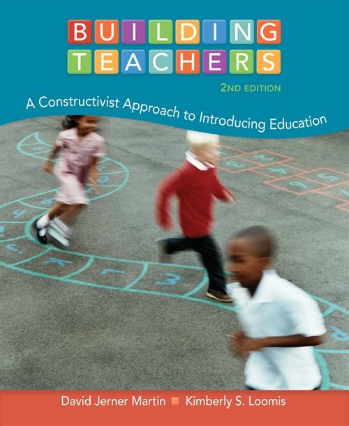Cengage Advantage Books: Building Teachers : A Constructivist Approach  to Introducing Education