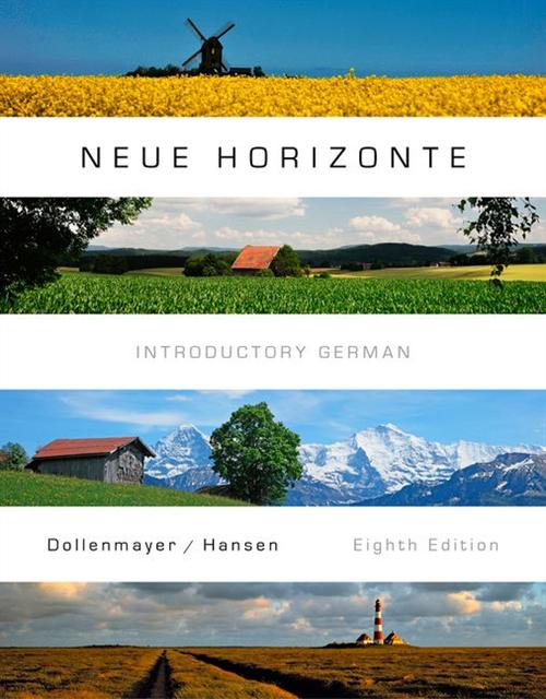 Student Activities Manual for Dollenmayer/Hansen's Neue Horizonte, 8th