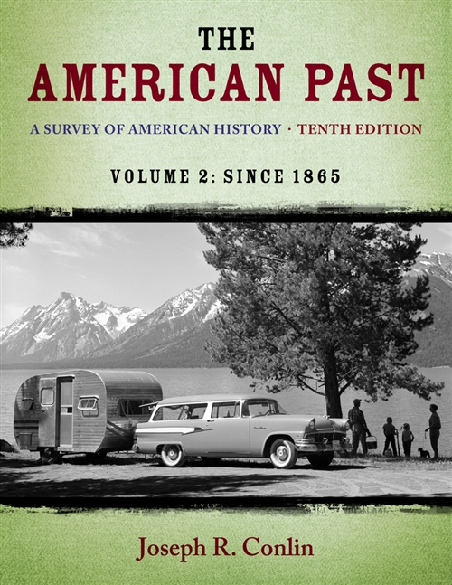 The American Past : A Survey of American History, Volume II: Since 1865