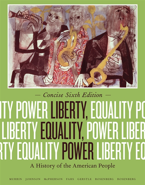 Liberty, Equality, Power : A History of the American People, Concise  Edition