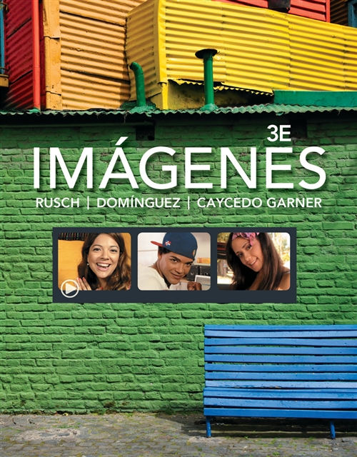 Student Activities Manual for Rusch/Dom�nguez/Caycedo Garner's  Imagenes: An Introduction to Spanish Language and Cultures, 3rd