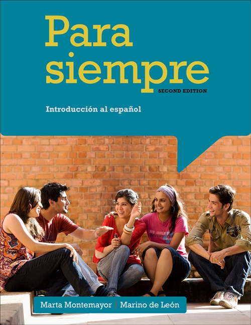 Student Activities Manual for Montemayor/de Le�n's Para siempre: A  Conversational Approach to Spanish, 2nd