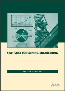 Statistics for Mining Engineering