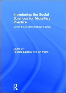 Introducing the Social Sciences for Midwifery Practice