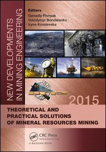 New Developments in Mining Engineering 2015