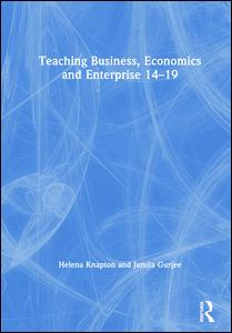 Teaching Business, Economics and Enterprise 14-19