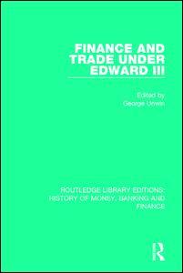 Finance and Trade Under Edward III