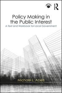 Policy Making in the Public Interest