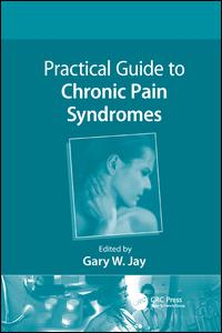Practical Guide to Chronic Pain Syndromes