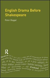 English Drama Before Shakespeare