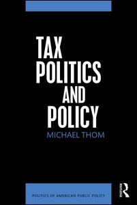 Tax Politics and Policy