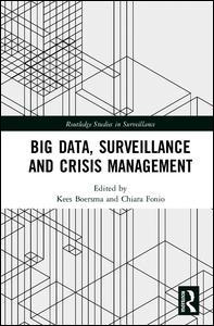 Big Data, Surveillance and Crisis Management