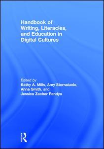 Handbook of Writing, Literacies, and Education in Digital Cultures