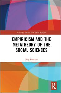 Empiricism and the Metatheory of the Social Sciences