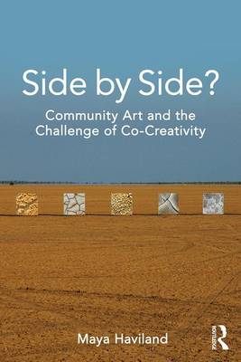 Side by Side? Community Art and the Challenge of Co-Creativity