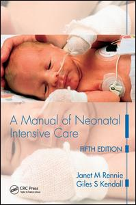 A Manual of Neonatal Intensive Care