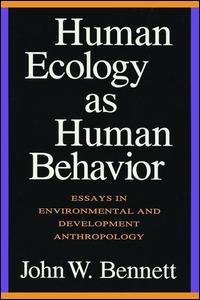 Human Ecology as Human Behavior
