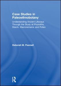 Case Studies in Paleoethnobotany