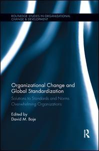 Organizational Change and Global Standardization