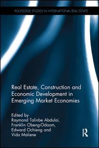 Real Estate, Construction and Economic Development in Emerging Market Economies