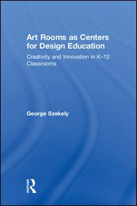 Art Rooms as Centers for Design Education