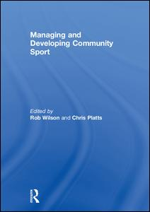 Managing and Developing Community Sport