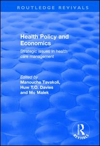 Health Policy and Economics: Strategic Issues in Health Care Management