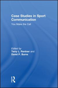 Case Studies in Sport Communication
