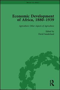 Economic Development of Africa, 1880-1939 vol 3