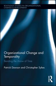 Organizational Change and Temporality