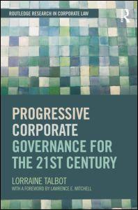 Progressive Corporate Governance for the 21st Century