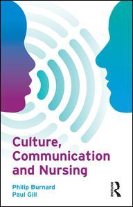 Culture, Communication and Nursing