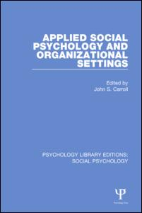 Applied Social Psychology and Organizational Settings